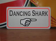 Dancing Shark with arrow Metal Sign