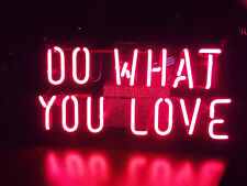 """14""""x7""""DO WHAT YOU LOVE Neon Sign Light Beer Bar Pub Party Wall Decor Visual Art"""
