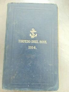 ANTIQUE WWI MILITARY ADMIRALTY 1914 TORPEDO DRILL BOOK HMSO HARDCOVER