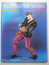 Baru - Quéquette Blues Part. Tou  / 1986 EO