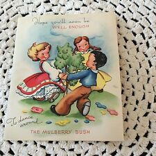 Vintage Greeting Card Get Well Mulberry Bush Kids Story