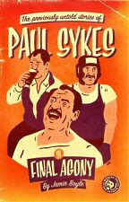 Final Agony: The previously untold stories of Paul Sykes by Jamie Boyle