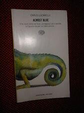 Almost Blue C. Lucarelli Einaudi Tascabili XV ed. 2003  L6 ^