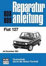 Fiat 127 ab Nov 1981 Reparaturanleitung Reparatur-Handbuch Reparaturbuch Buch