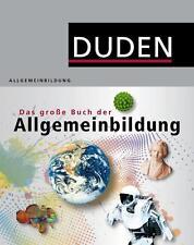 Duden - Das große Buch der Allgemeinbildung (2012, Gebundene Ausgabe)