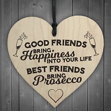 Best Friends Bring Prosecco Wooden Hanging Heart Plaque Novelty Alcohol Sign New