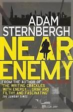 Near Enemy (Spademan 2),Sternbergh, Adam,New Book mon0000062947