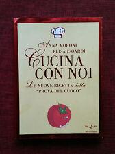 CUCINA CON NOI Anna Moroni Elisa Isoardi - Rai-Mondadori 2009