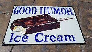 HEAVY OLD VINTAGE GOOD HUMOR ICE CREAM PORCELAIN  ADVERTISING METAL FOOD SIGN
