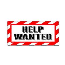 Help Wanted Sign - Alert Warning - Window Business Sticker