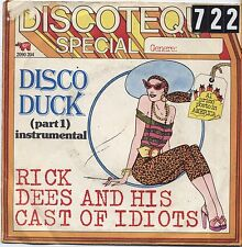 "RICK DEES AND HIS CAST OF IDIOTS - Disco duck - VINYL 7"" 45 ITALY 1976 VG+/VG-"