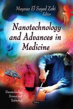 Nanotechnology & Advances in Medicine (Nanotechnology Science and Technology: Me
