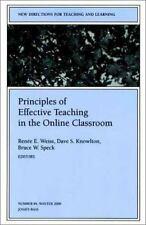 Principles of Effective Teaching in the Online Classroom: New Directions for
