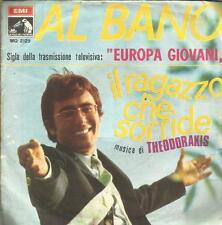 AL BANO IL RAGAZZO CHE SORRIDE - MUSICA 45 GIRI