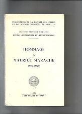Hommage à Maurice Marache 1916-1970 Etudes Allemandes Autrichiennes REF E12 @