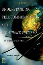Understanding Telecommunications and Lightwave Systems: An Entry-Level Guide by