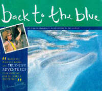 Wood, A. J., Back to the Blue: A Story of Survival (Born Free Wildlife Books), V