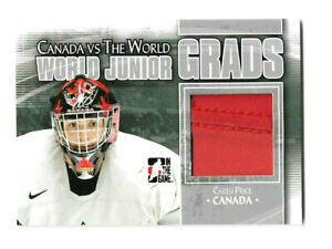 2011-12 ITG VS THE WORLD - CAREY PRICE - TEAM CANADA PRE-ROOKIE JERSEY - LOOK!