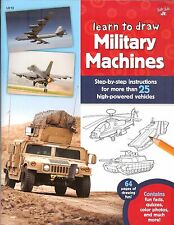 Walter Foster Learn to Draw MILITARY MACHINES - 25 high-powered vehicles, NEW PB