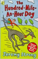 Very Good, The Hundred-Mile-an-Hour Dog, Strong, Jeremy, Paperback