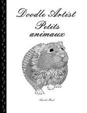 Doodle Artist - Petits Animaux : Livre de Coloriage Pour Adultes by Annette...