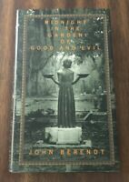 Midnight in the Garden of Good and Evil by John Berendt HC/DJ 1st Print/Edition