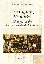 Lexington, Kentucky: Changes in the Early Twentieth Century [KY]