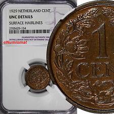 Netherlands Wilhelmina I (1890-1948) Bronze 1929 1 Cent NGC UNC DETAILS KM# 152