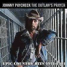 Johnny Paycheck - The Outlaws Prayer - Epic C NEW CD