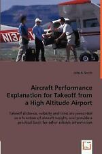 Aircraft Performance Explanation for Takeoff from a High Altitude Airport :...