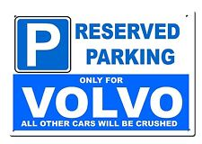 Large metal Volvo sign - Reserved Parking only for.. - xc90 s80 v70 Size 20x30cm
