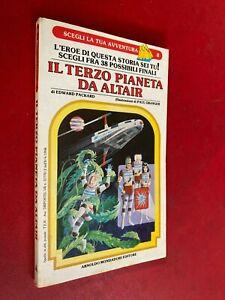 SCEGLI LA TUA AVVENTURA n.8 TERZO PIANETA ALTAIR (1° E 1987 Libro Game Librogame