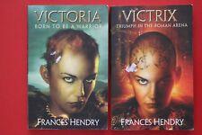 2 x FRANCES HENDRY PBs;  VICTORIA - BORN TO BE A WARRIOR, VICTRIX - TRIUMPH