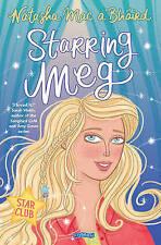 Starring Meg: Star Club Book 2, Mac a'Bháird, Natasha   Paperback Book   9781847