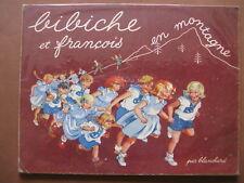 BIBICHE ET FRANCOIS EN MONTAGNE   par Blanchard