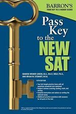 Pass Key to the New SAT by Sharon Weiner Green and Ira K. Wolf (2016,...