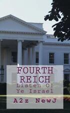 Gospel of the Kingdom: Fourth Reich : Listen o! Ye Israel by A2z NewJ (2014,...