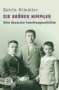 Die Brüder Himmler: Eine deutsche Familiengeschichte von... | Buch | Zustand gut
