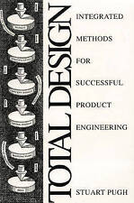 Total Design: Integrated Methods for Successful Product Engineering, Pugh, S., U