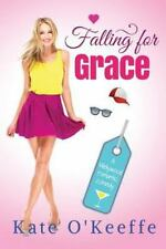 Wellywood: Falling for Grace by Kate O'Keeffe (2016, Paperback)