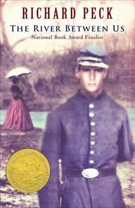 The River Between Us by Richard Peck (2005, Paperback, Reprint)