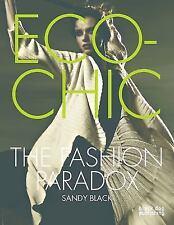 ECO CHIC The Fashion Paradox Clothing Design Stella McCartney American Apparel +