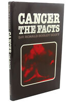 Ronald Bodley Scott CANCER :   The Facts   1st Edition 1st Printing