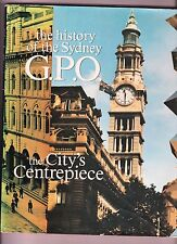 THE CITY'S CENTREPIECE: The History of the Sydney G.P.O. h/c, d/j, 1988 exc cond