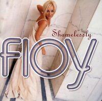 Floy Shamelessly (1995) [CD]