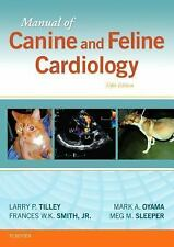 Manual of Canine and Feline Cardiology by Mark Oyama, Francis W. K. 5e 2016