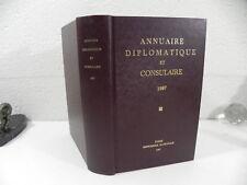 ANNUAIRE DIPLOMATIQUE ET CONSULAIRE de la republique Française 1987