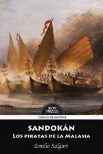 Sandokan : Los Piratas de la Malasia: Version Integra y Anotada by Emilio...