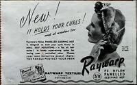 Raywarp P5 Nylon Panelled Sleeping Net It Holds Your Curls! Vintage Advert 1949