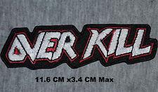 Over Kill Bordado Plancha / para Coser Insignia Música Metal Parche